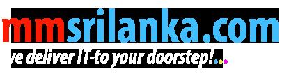 mmsrilanka.com | SriLankan iT Store